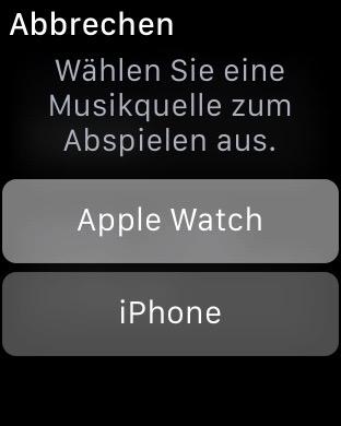 AppleWatch als Quelle wählen